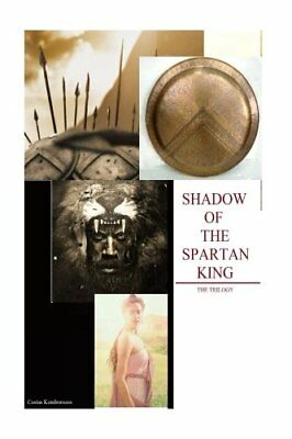 NEW Shadow of the Spartan King: The Trilogy by Costas Komborozos