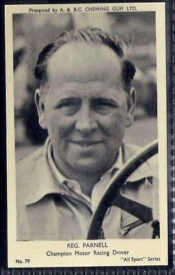 A&bc-All Sports (M120)-#079- Motor Racing - Reg Parnell