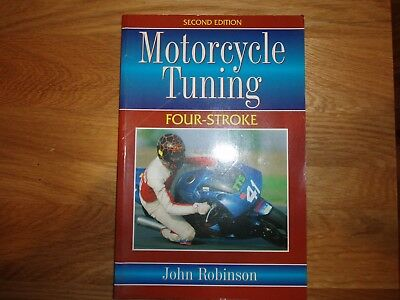 Motorcycle Tuning, four strokes, by John Robinson 2nd edition