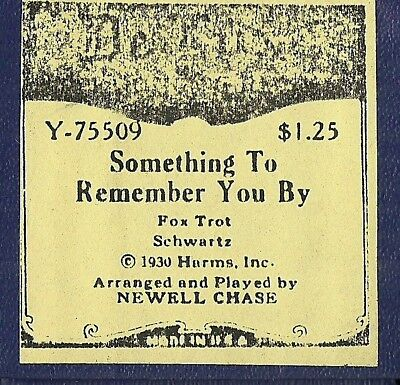 Something To Remember You By, PB Newell Chase, DeLuxe Y75508 Piano Roll rct