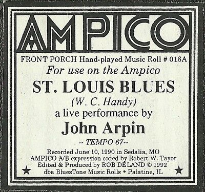 St Louis Blues, played by John Arpin Ampico Front Porch BT 137176A Piano Roll