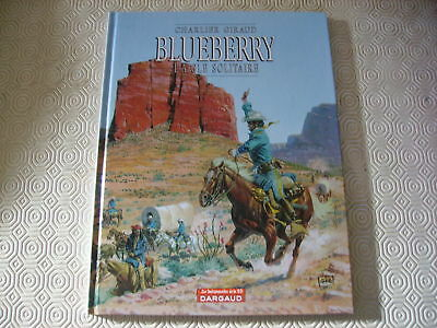 Blueberry L'aigle Solitaire Tome 3 Editions Dargaud