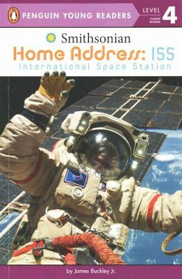 Home Address: ISS International Space Station by James Buckley 9780448487090