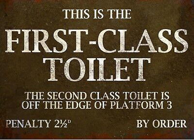 First Class Toilet | Retro Metal Wall Plaque Art Vintage War Train Station Sign