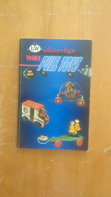 Collector's Digest Price Guide to Pull Toys, 1996 Values SC