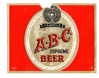 1930s AZTEC BREWING CO, SAN DIEGO, CALIFORNIA ABC SUPREME BEER IRTP LABEL
