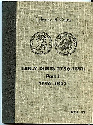 LIBRARY OF COINS 1796-1853 DIME ALBUM VOL. 41 ~ GEM MINT CONDITION ~*hucky*