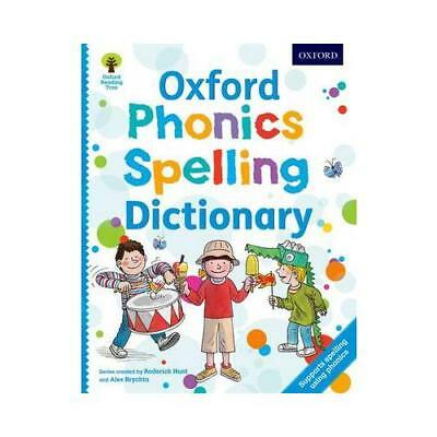 Oxford Phonics Spelling Dictionary by Roderick Hunt (author), Debbie Hepplewh...