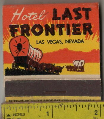 vintage book feature matches compliments of Hotel Last Frontier Las Vegas, Nev.