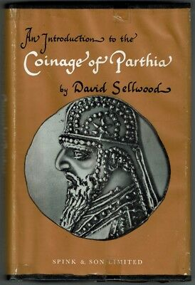 Introduction To Coinage Of Parthia Sellwood 1971 Spink & Son First Edition