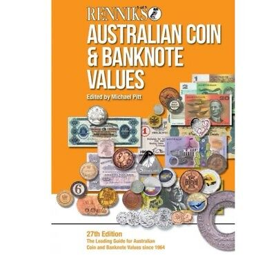 2017 Renniks Australian Coins & Banknotes Values Soft Cover Cat. 27th Addition