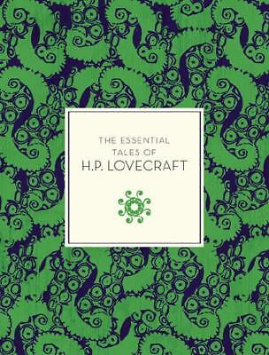 The Essential Tales of H.P. Lovecraft by H. P. Lovecraft (author), Peter Cann...