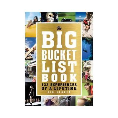 The Big Bucket List Book by Gin Sander