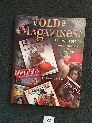 11. OLD MAGAZINES (2nd EDITION) IDENTIFICATION & VALUE GUIDE by RICHARD E. CLEAR