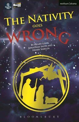 The Nativity Goes Wrong by Henry Lewis, Jonathan Sayer, Henry Shields...