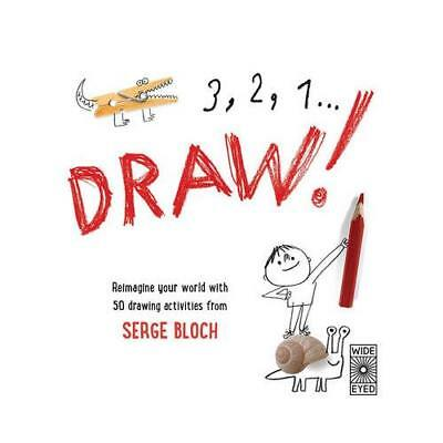 3, 2, 1.Draw! by Serge Bloch (illustrator)