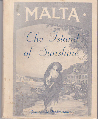 MALTA - The Island of Sunshine - Advertising and History , Souvenir Book, 1950s