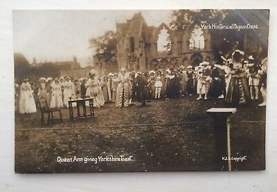 1909 York Historical Pageant Postcard Queen Anne Giving The Yorkshire Toast