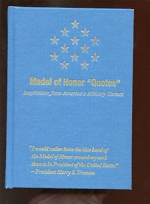 Medal of Honor Quotes Hard Cover Book Recipients 46 Signatures