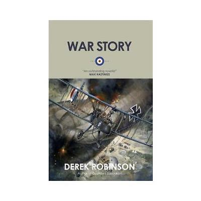 War Story by Derek Robinson