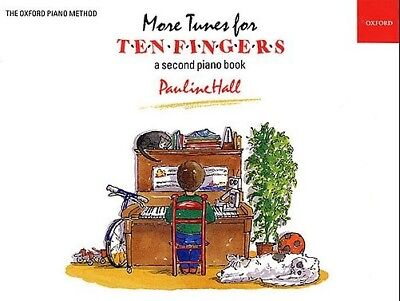 More Tunes for Ten Fingers - A Second Piano Book by Pauline Hall