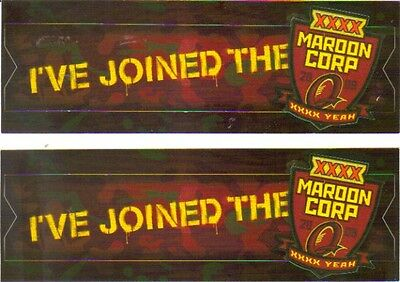 Two (2) I've Joined The Maroon Corp XXXX 09 Yeah Stickers Genuine XXXX Product.