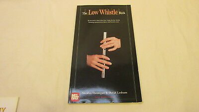THE LOW WHISTLE BOOK w/ CD By STEAFAN HANNIGAN & DAVID LEDSAM