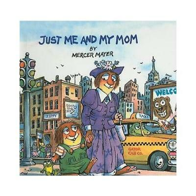 Just Me and My Mom by Mercer Mayer
