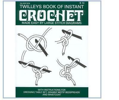Twilleys Booklet Book Learn How to Crochet Instructions With Patterns B10