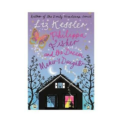Philippa Fisher and the Dream Maker's Daughter by Liz Kessler