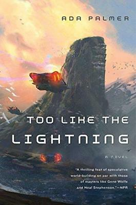 Too Like the Lightning by Assistant Professor of History Ada Palmer