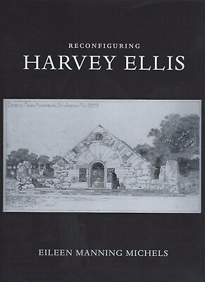 Reconfiguring Harvey Ellis, by Eileen Manning Michels