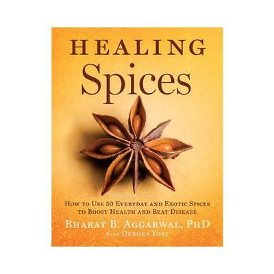 Healing Spices by Bharat B. Aggarwal,  with Debora Yost