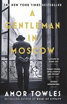 A Gentleman in Moscow: A Novel by Amor Towles( Paperback, New)
