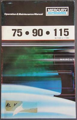 Orig Mercury Outboards Owner's Operation & Maintenance Manual Models 75/90/115HP