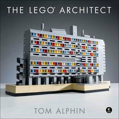The Lego Architect by Tom Alphin 9781593276133 (Hardback, 2015)