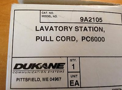 Dukane Lavatory Station Pull Cord Pc6000 Model 9A2105 New In Box Quantity 1