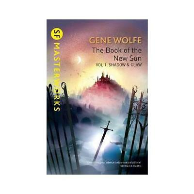 The Book of the New Sun. Volume 1 Shadow and Claw by Gene Wolfe