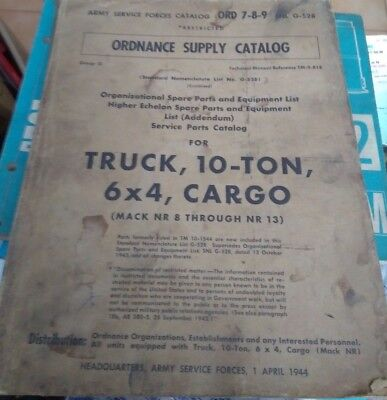 Ordnance Supply Catalog For Truck 10 Ton 6 X 4 Cargo 1944 Originale Catalogue