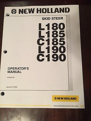 New Holland Skid Steer L180 L185 C185 L190 C190 Owner's Operator's Manual
