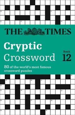 Times Cryptic Crossword Book 12 80 World-Famous Crossword Puzzles 9780007232895