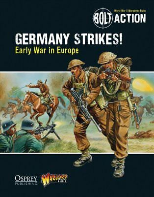 Bolt Action: Germany Strikes! Early War in Europe by Warlord Games 9781472807410