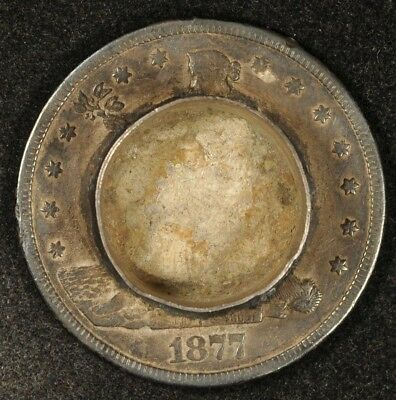 "1877-S Trade Dollar With ~1/2"" Candle Holder (?) Mounted To Obverse ""pe"""