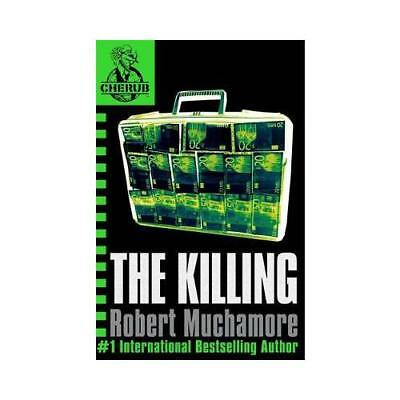 The Killing by Robert Muchamore