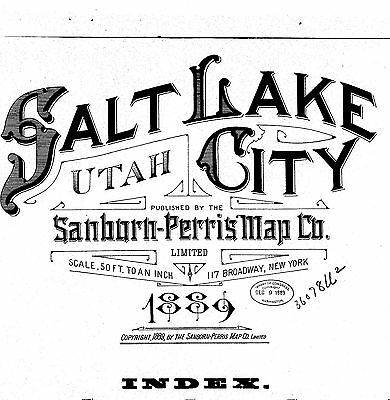Salt Lake City, Utah~Sanborn Map© sheets~38 maps made in 1889 on a CD