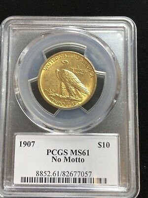 1907 $10 Gold Indian MS61 No Motto PCGS 057