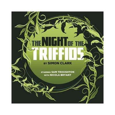 Night of the Triffids by Simon P Clark