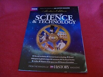 THE STORY OF SCIENCE AND TECHNOLOGY from makers of BBC History Magazine