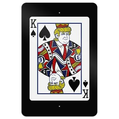 Donald Trump King of Spades Card Home Business Office Sign