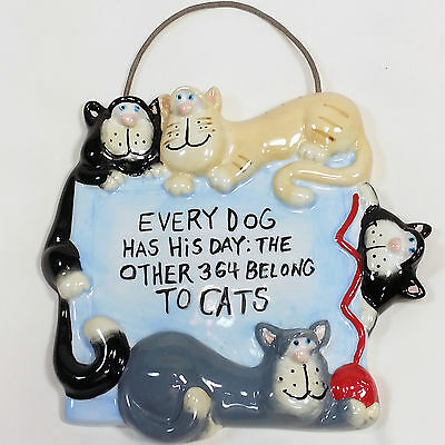 """Ceramic CAT Wall Plaque SIGNED Russ Berrie DOUG HARRIS """"Every Dog Has His Day"""""""
